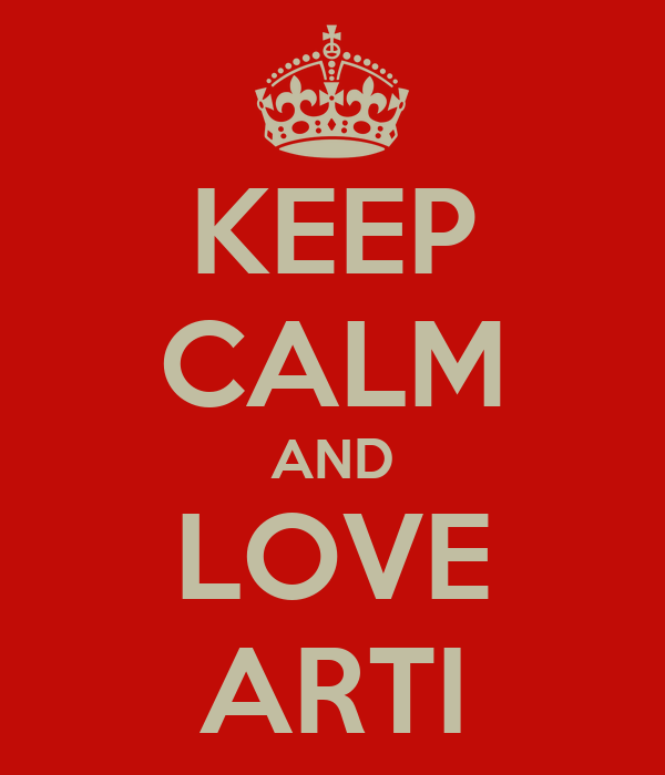 KEEP CALM AND LOVE ARTI