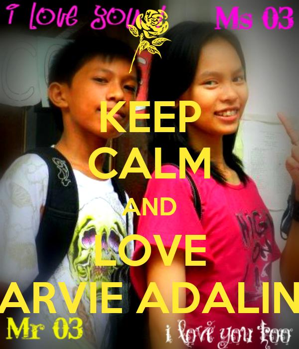 KEEP CALM AND LOVE ARVIE ADALIN