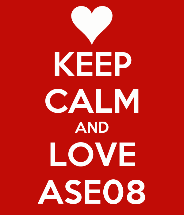 KEEP CALM AND LOVE ASE08