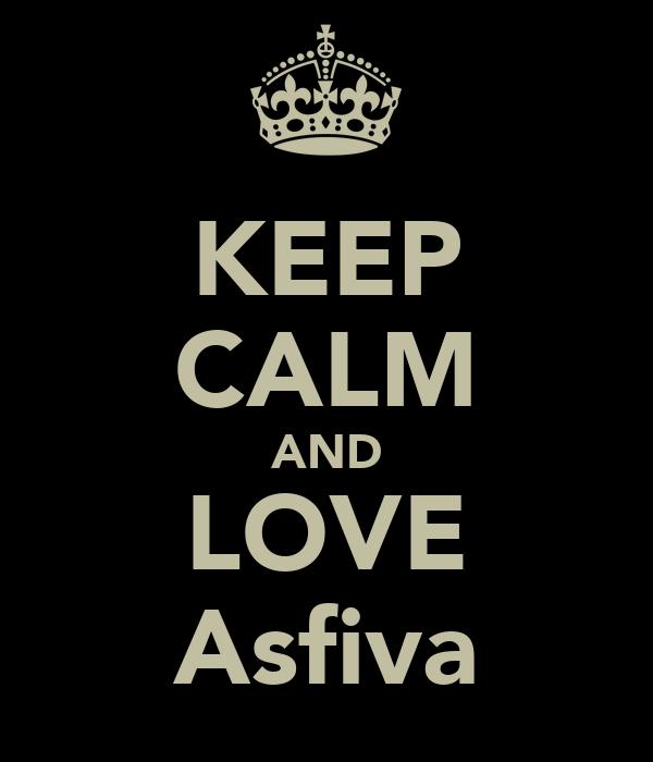 KEEP CALM AND LOVE Asfiva