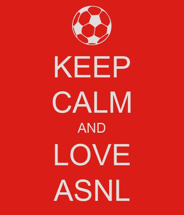 KEEP CALM AND LOVE ASNL