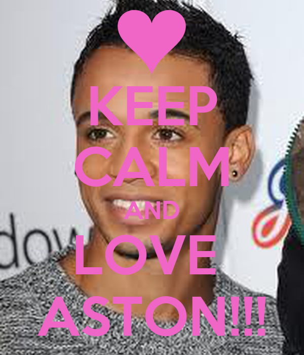 KEEP CALM AND LOVE  ASTON!!!