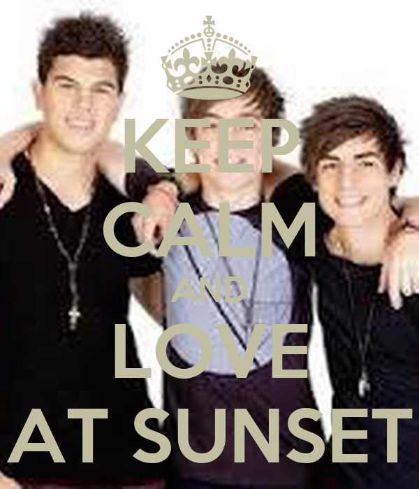 KEEP CALM AND LOVE AT SUNSET