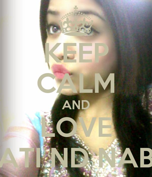 KEEP CALM AND LOVE ATI ND NAB