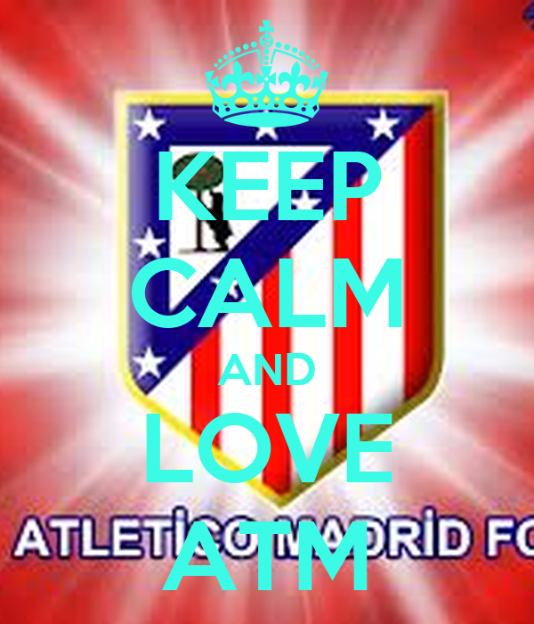 KEEP CALM AND LOVE ATM