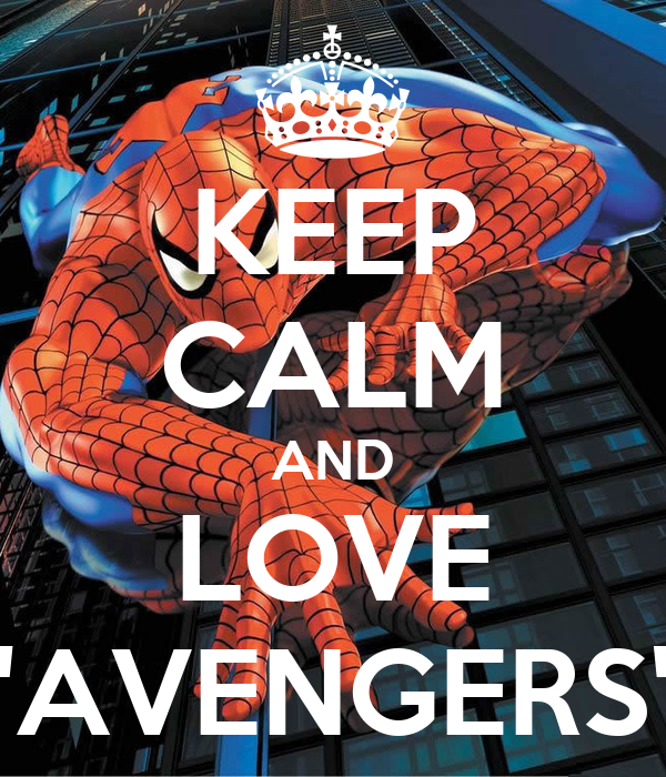 "KEEP CALM AND LOVE ""AVENGERS"""
