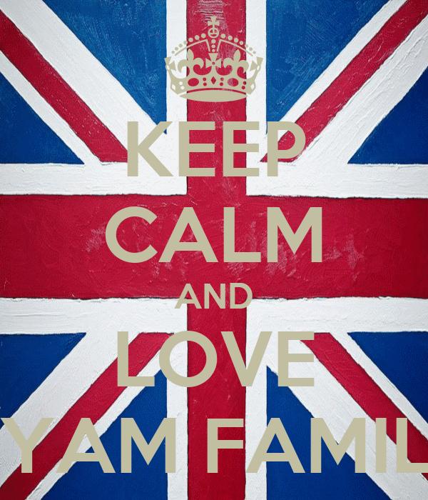 KEEP CALM AND LOVE AYAM FAMILY