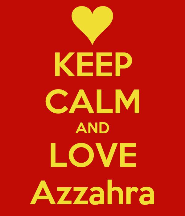KEEP CALM AND LOVE Azzahra