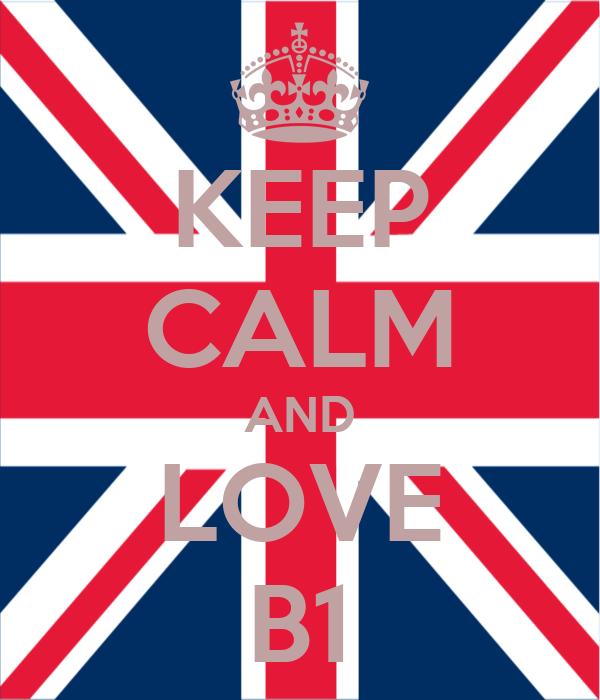 KEEP CALM AND LOVE B1