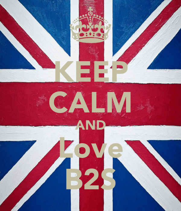 KEEP CALM AND Love B2S