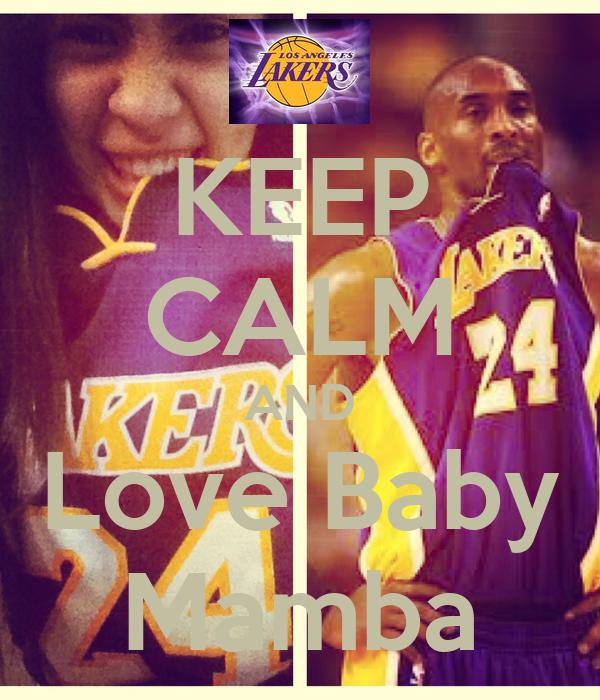 KEEP CALM AND Love Baby Mamba