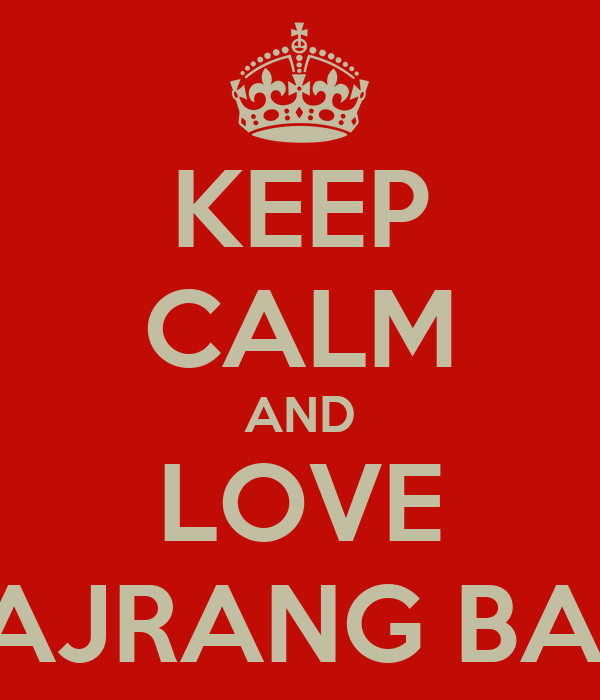 KEEP CALM AND LOVE BAJRANG BALI