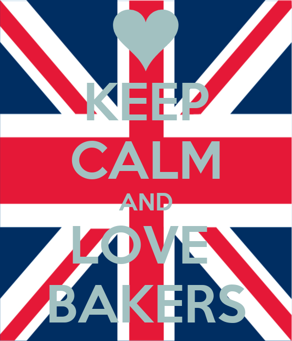 KEEP CALM AND LOVE  BAKERS