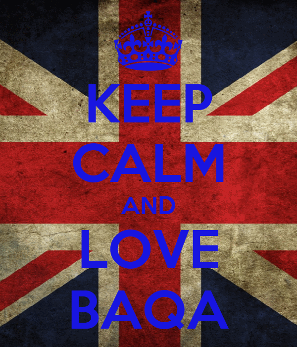 KEEP CALM AND LOVE BAQA