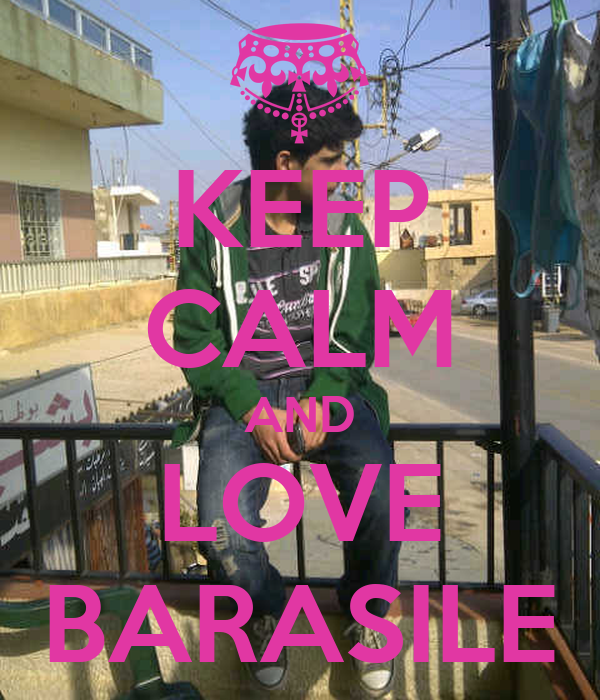 KEEP CALM AND LOVE BARASILE