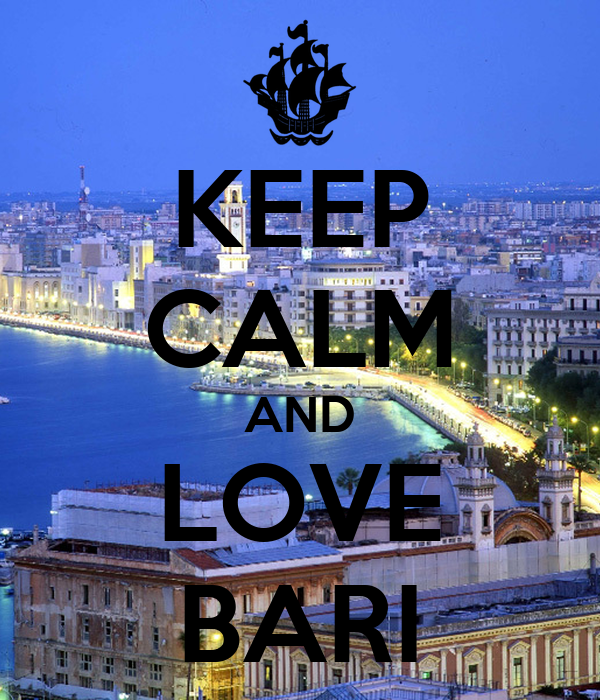 KEEP CALM AND LOVE BARI