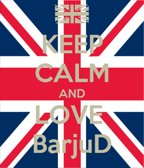 KEEP CALM AND LOVE  BarjuD