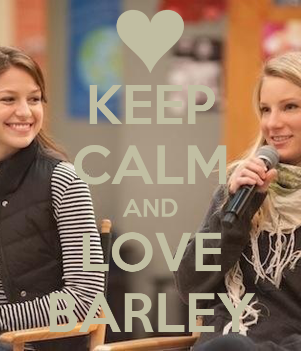 KEEP CALM AND LOVE BARLEY