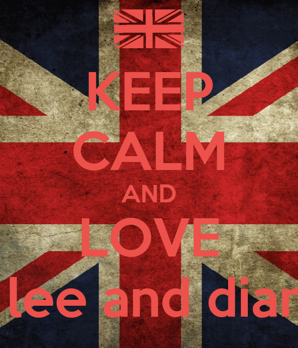 KEEP CALM AND LOVE barry lee and diane lee