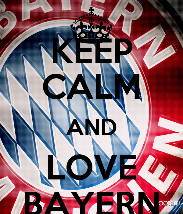 KEEP CALM AND LOVE BAYERN