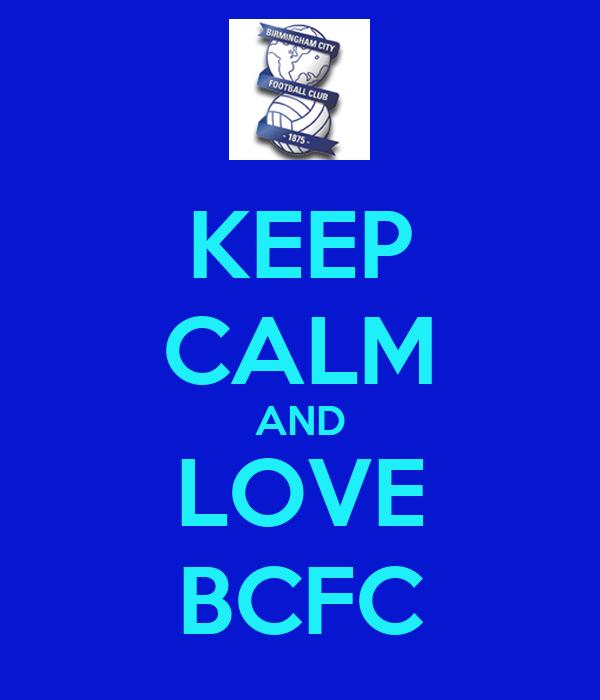 KEEP CALM AND LOVE BCFC