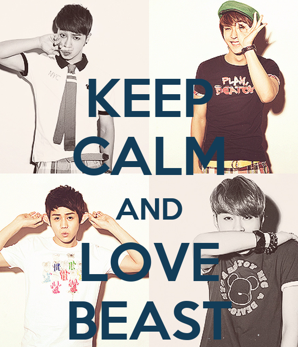 KEEP CALM AND LOVE BEAST