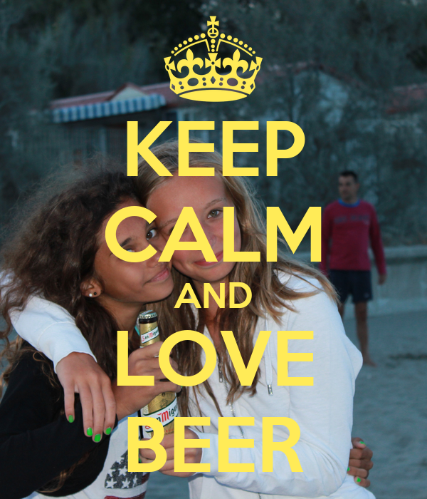 KEEP CALM AND LOVE BEER