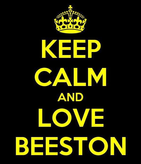 KEEP CALM AND LOVE BEESTON