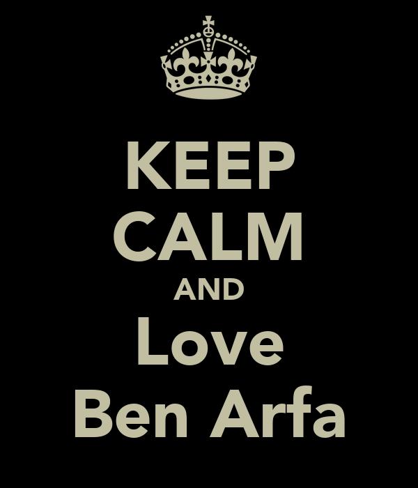 KEEP CALM AND Love Ben Arfa