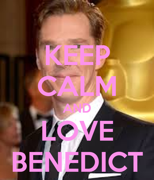 KEEP CALM AND LOVE BENEDICT