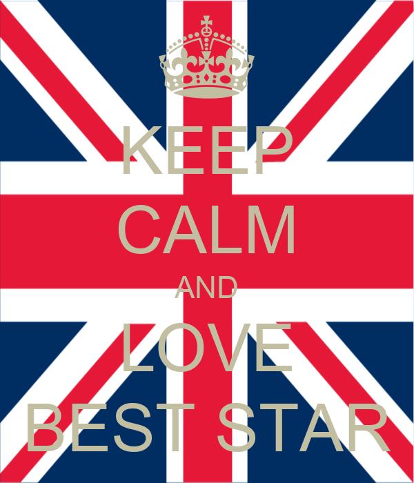 KEEP CALM AND LOVE BEST STAR