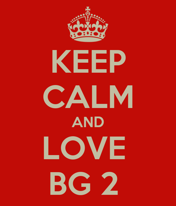 KEEP CALM AND LOVE  BG 2