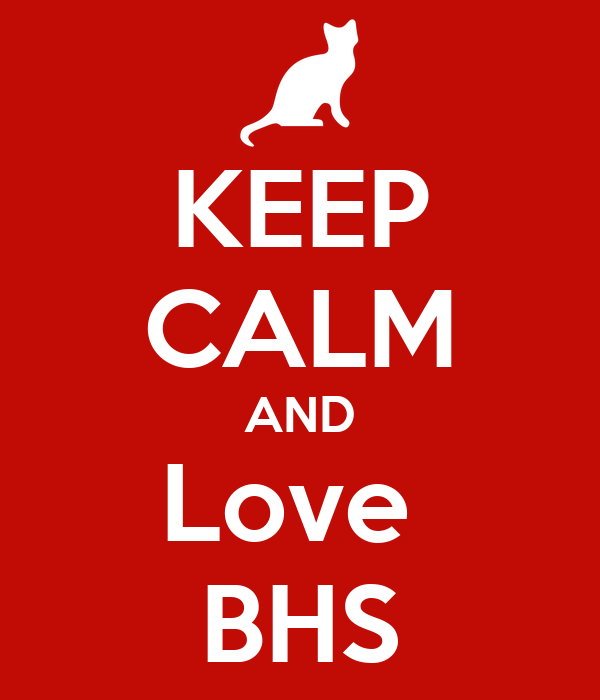 KEEP CALM AND Love  BHS