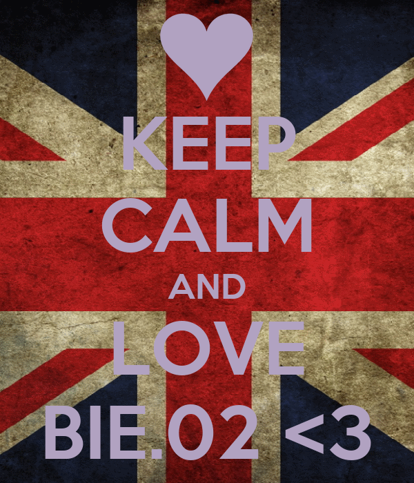 KEEP CALM AND LOVE BIE.02 <3