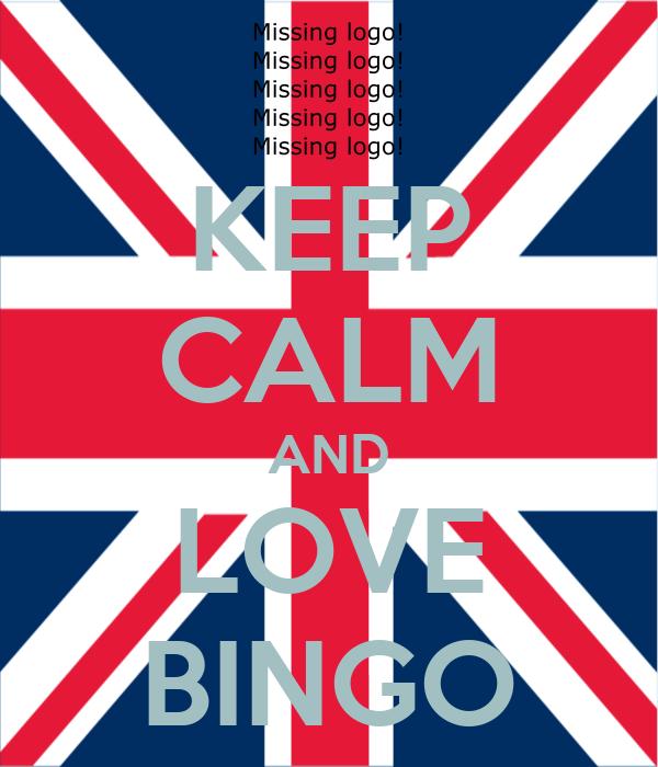 KEEP CALM AND LOVE BINGO