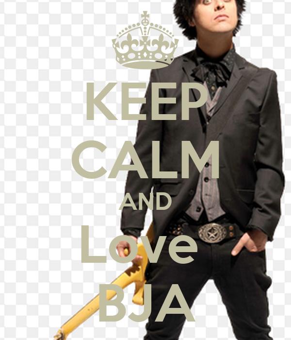 KEEP CALM AND Love  BJA