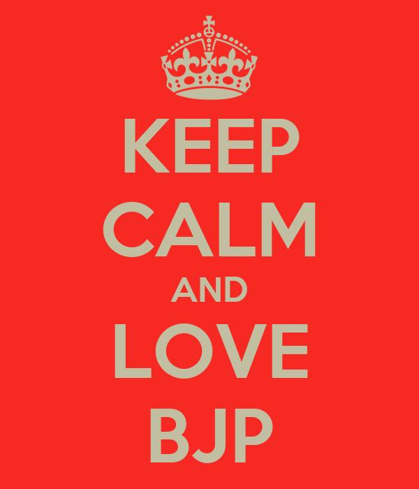 KEEP CALM AND LOVE BJP