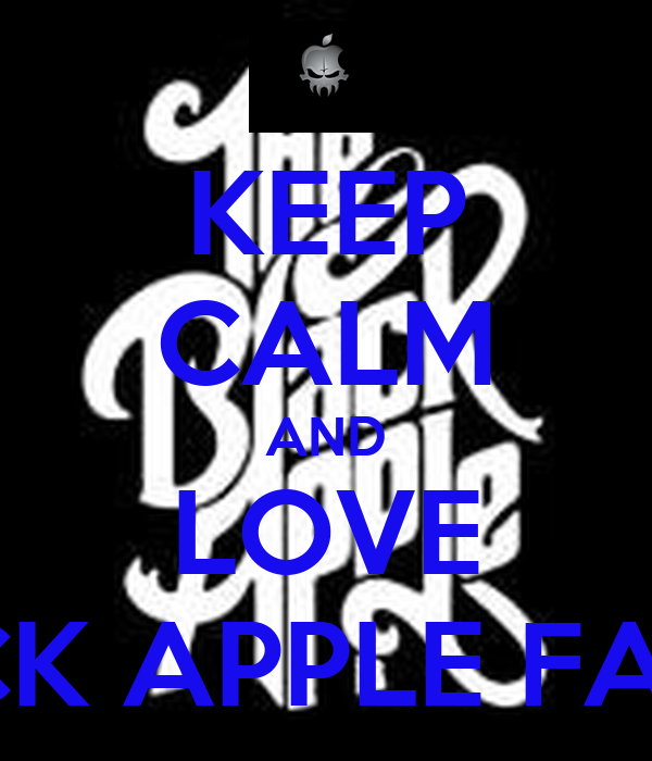 KEEP CALM AND LOVE BLACK APPLE FAMILY