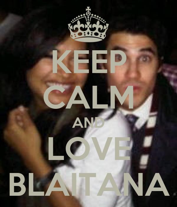 KEEP CALM AND LOVE BLAITANA