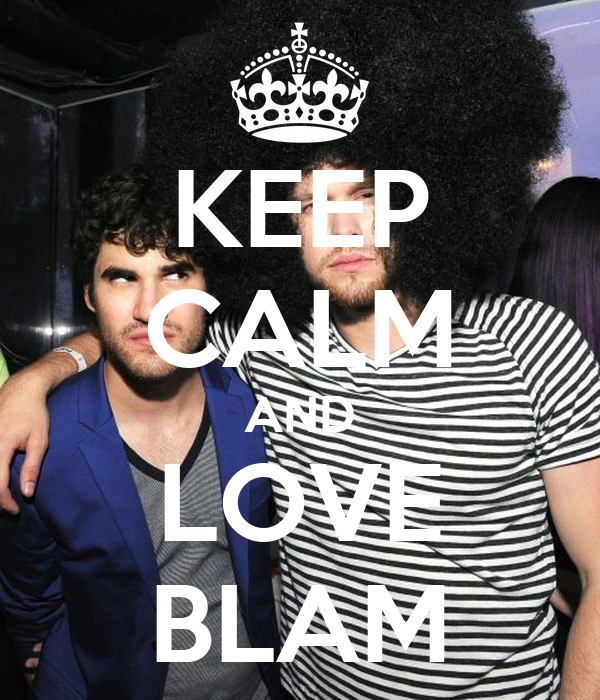 KEEP CALM AND LOVE BLAM