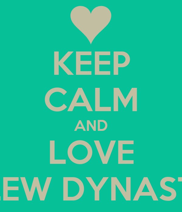 KEEP CALM AND LOVE BLEW DYNASTY