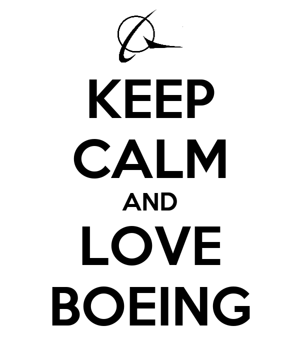 KEEP CALM AND LOVE BOEING