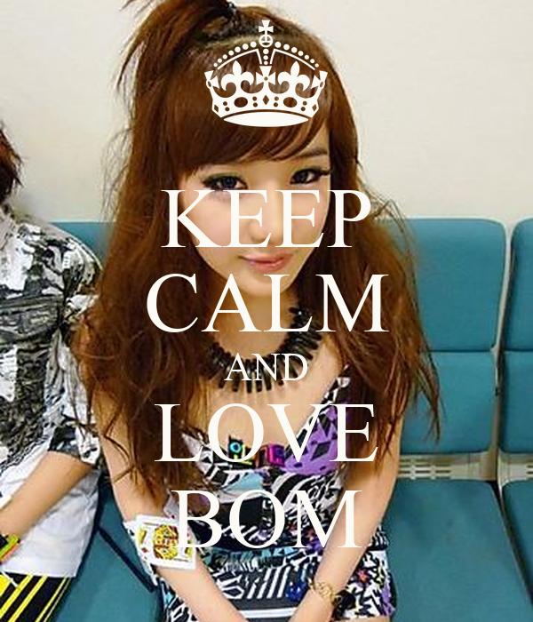 KEEP CALM AND LOVE BOM