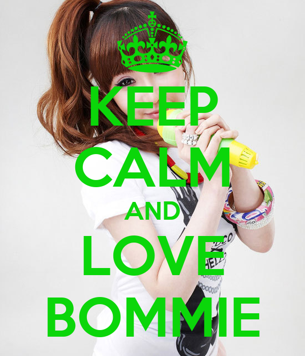 KEEP CALM AND LOVE BOMMIE