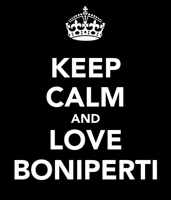 KEEP CALM AND LOVE BONIPERTI