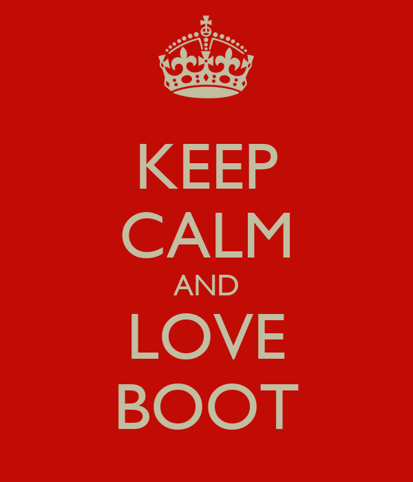 KEEP CALM AND LOVE BOOT