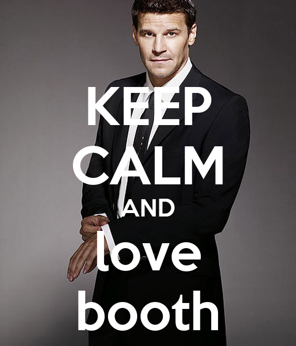 KEEP CALM AND love booth