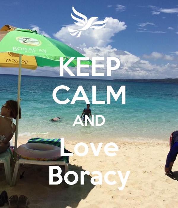 KEEP CALM AND Love Boracy
