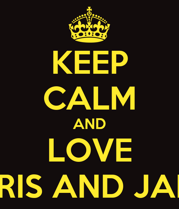 KEEP CALM AND LOVE BORIS AND JAMIE