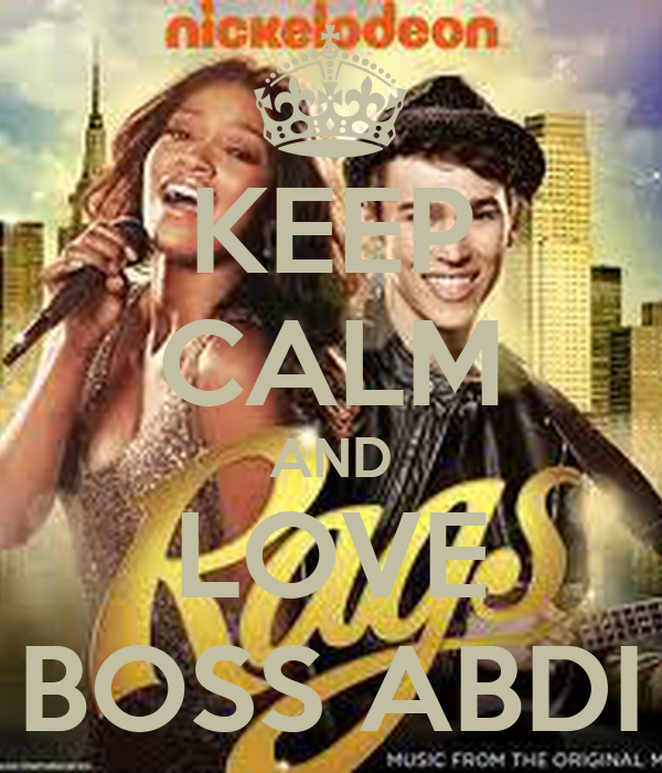 KEEP CALM AND LOVE BOSS ABDI